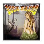 Buck naked nude hunting shirt Tile Coaster