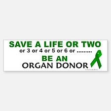 Save A Life Or Two Bumper Bumper Bumper Sticker