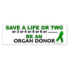 Save A Life Or Two Bumper Bumper Sticker