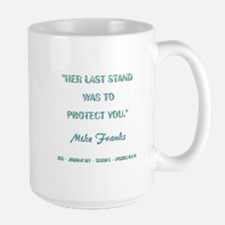 HER LAST STAND Mugs