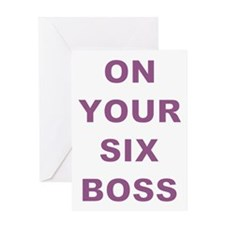 ON YOUR SIX BOSS Greeting Cards