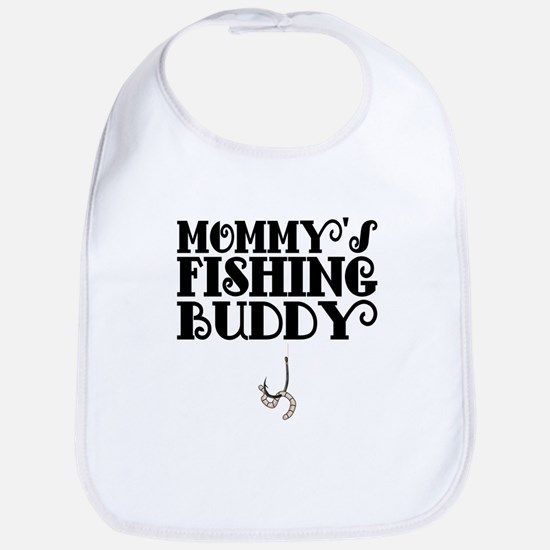 Mommys Fishing Buddy Bib