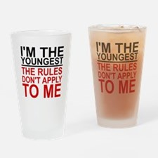 I'M THE YOUNGEST, THE RULES DON'T A Drinking Glass