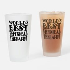 Worlds Best Physical Therapist Drinking Glass