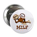 "MILF Monkey 2.25"" Button (10 pack)"