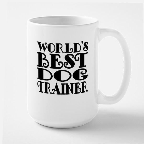 Worlds Best Dog Trainer Mugs