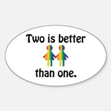 Two is better than one Decal