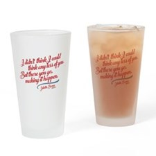 Think Any Less Of You Nashville Drinking Glass