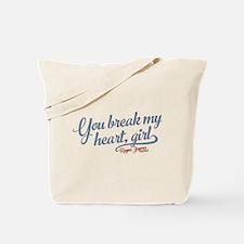 You Break My Heart Nashville Tote Bag