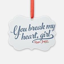 You Break My Heart Nashville Ornament