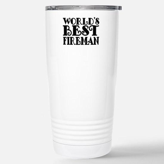 Worlds Best Fireman Travel Mug