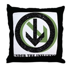 Cute Above the influence Throw Pillow
