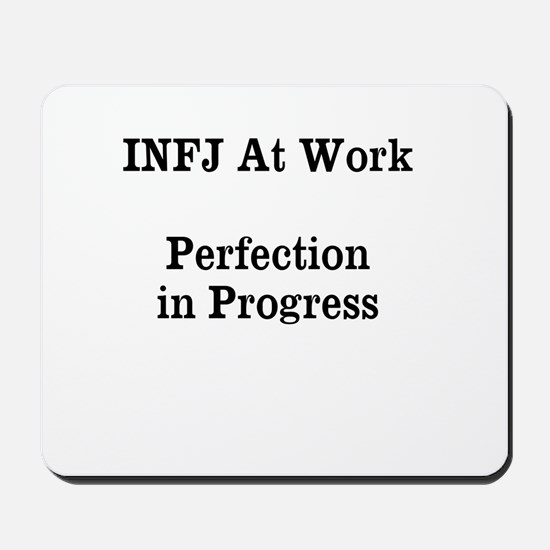 INFJ At Work Mousepad