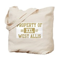 Property of West Allis Tote Bag