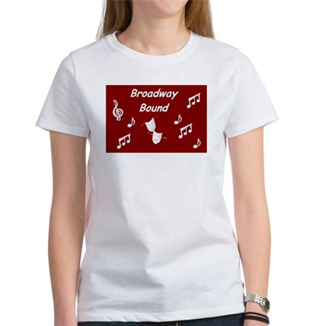 Broadway bound Women's T-Shirt