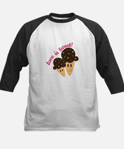 Love Is Sweet Baseball Jersey