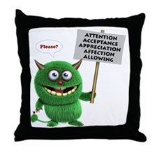 What kids need monster Throw Pillow