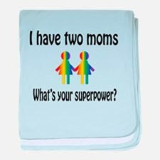 I have two moms, whats your super pow baby blanket