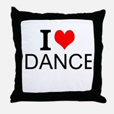 I Love Dance Throw Pillow