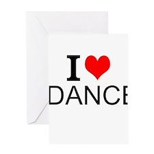 I Love Dance Greeting Cards