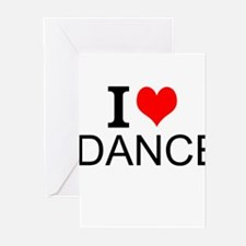 I Love Dance Greeting Cards