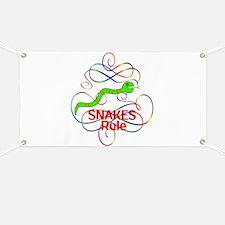 Snakes Rule Banner