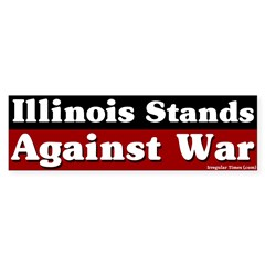 Illinois Anti-war Bumper Bumper Sticker