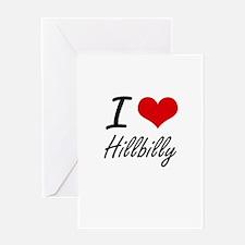 I love Hillbilly Greeting Cards