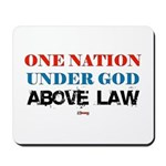 Under God Above Law Mousepad