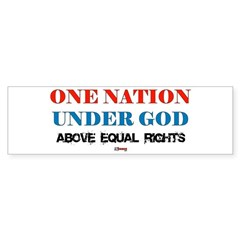 One Nation Above Equal Rights Bumper Bumper Sticker
