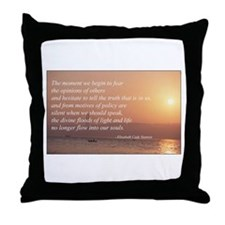 Fear Not The Opinions of Othe Throw Pillow