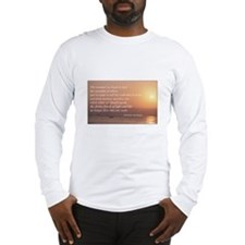Fear Not The Opinions of Othe Long Sleeve T-Shirt