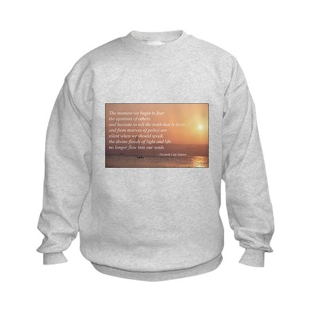 Fear Not The Opinions of Othe Kids Sweatshirt