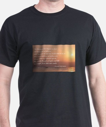 Fear Not The Opinions of Othe T-Shirt