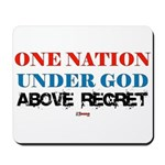 One Nation Above Regret Mousepad