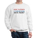 One Nation Above Regret Sweatshirt