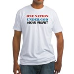 One Nation Above Regret Fitted T-Shirt
