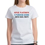 One Nation Above Equal Rights Women's T-Shirt