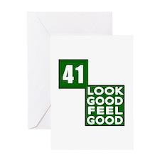 41 Look Good Feel Good Birthday Greeting Card