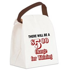 THERE WILL BE A $5 CHARGE FOR WHI Canvas Lunch Bag