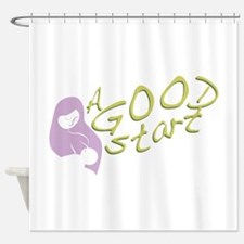 A Good Start Shower Curtain