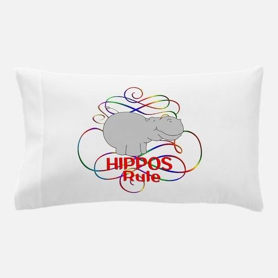 Hippos Rule Pillow Case