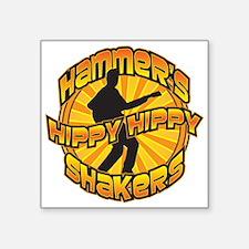 Hammer's Hippy Hippy Shakers Sticker