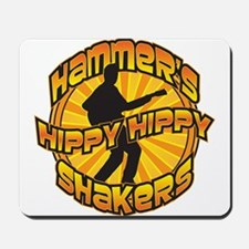 Hammer's Hippy Hippy Shakers Mousepad