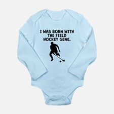 Born With The Field Hockey Gene Body Suit