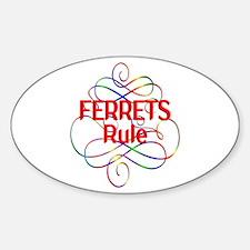 Ferrets Rule Sticker (Oval)