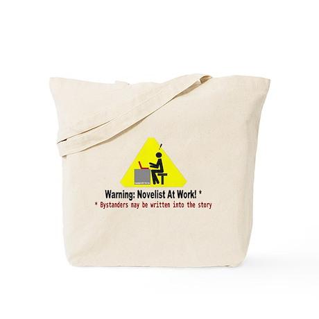 Warning: Novelist at Work Tote Bag