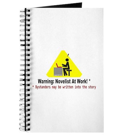 Warning: Novelist at Work Journal