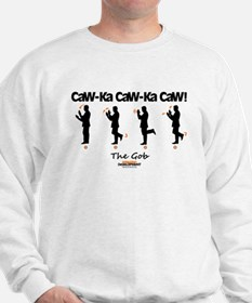 Arrested Development Gob Chicken Dance Sweatshirt