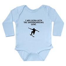 Born With The Skateboarding Gene Body Suit
